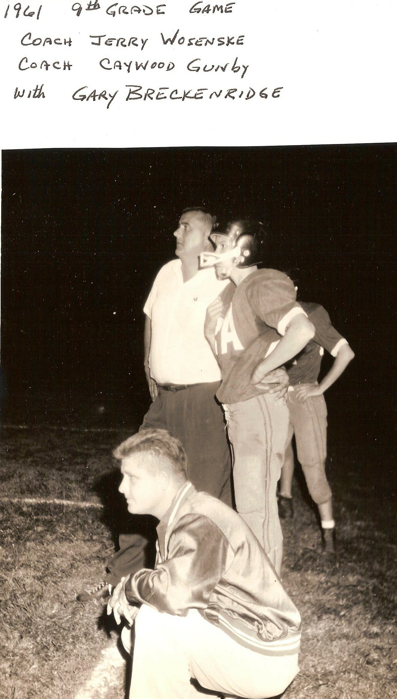 Gary with Coaches Wosenske and Gunby 1961